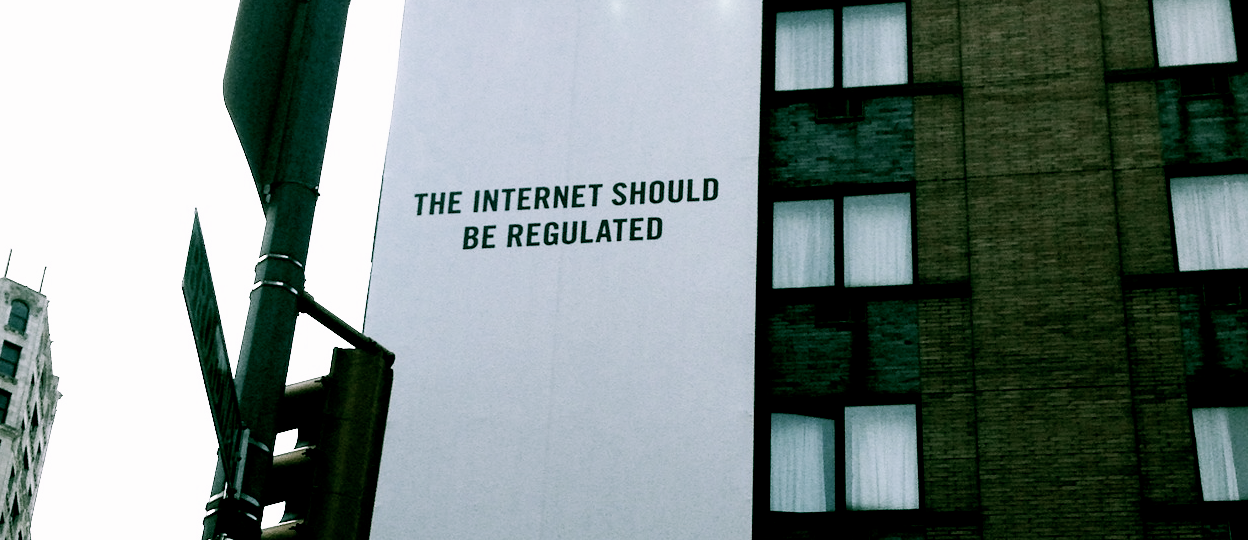 The internet should be regulated